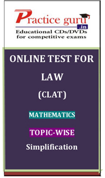 Practice Guru Law (CLAT) Mathematics Topic-wise Simplification Online Test(Voucher)