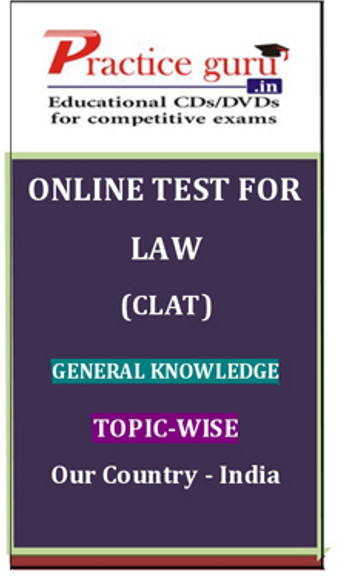 Practice Guru Law (CLAT) General Knowledge Topic-wise Our Country - India Online Test(Voucher)