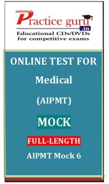 Practice Guru Medical (AIPMT) Mock Full-length AIPMT Mock 6 Online Test(Voucher)
