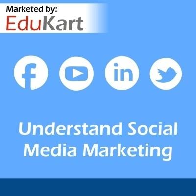 EduKart Understand Social Media Marketing Certification Course(Voucher)