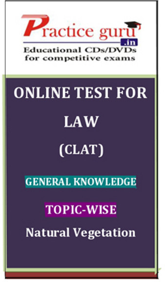 Practice Guru Law (CLAT) General Knowledge Topic-wise Natural Vegetation Online Test(Voucher)