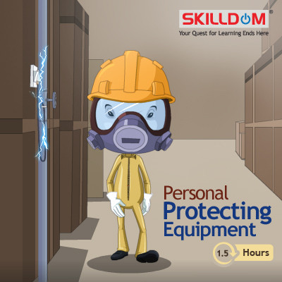 SKILLDOM Environment, Health & Safety - Personal Protecting Equipment Certification Course(User ID-Password)