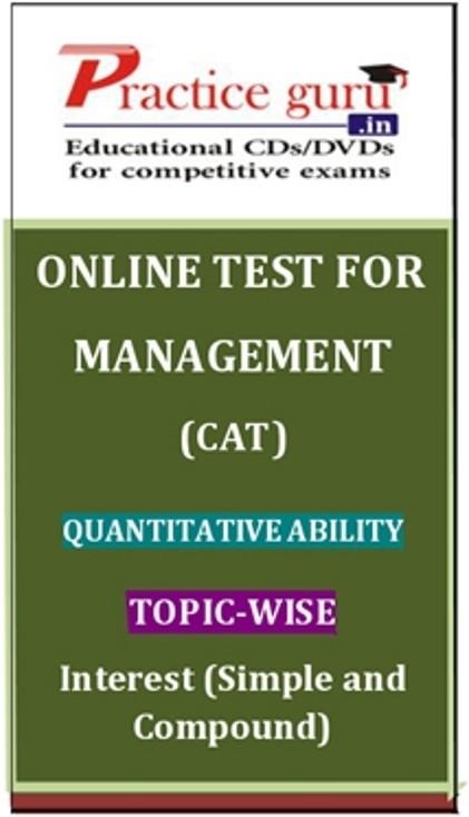 Practice Guru Management (CAT) Quantitative Ability Topic-wise - Interest (Simple and Compound) Online Test(Voucher)
