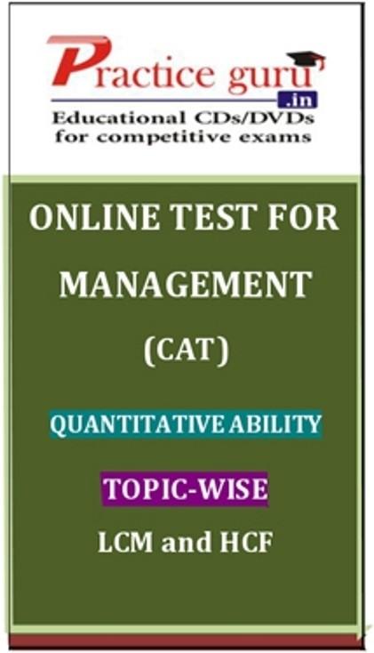 Practice Guru Management (CAT) Quantitative Ability Topic-wise - LCM and HCF Online Test(Voucher)