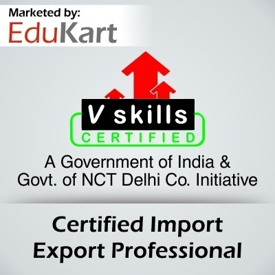 Vskills Certified Import Export Professional Certification Course(Voucher)