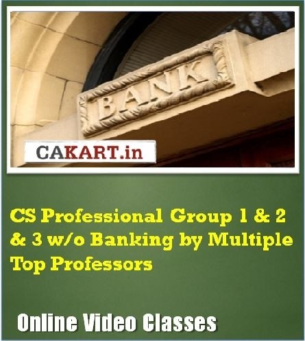 CAKART CS Professional Group 1 & 2 & 3 w/o Banking by Multiple Top Professors Online Course(Voucher)