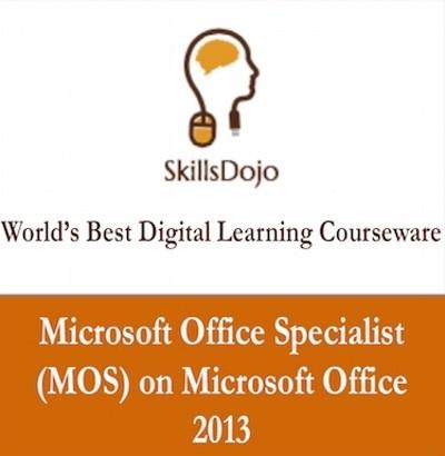 SkillsDojo Microsoft Office Specialist (MOS) on Microsoft Office 2013 Certification Course(Voucher)