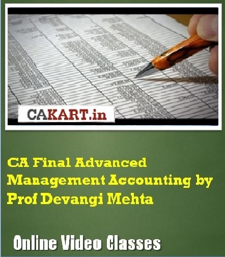 CAKART CA Final Advanced Management Accounting by Prof. Devangi Mehta Online Course(Voucher)