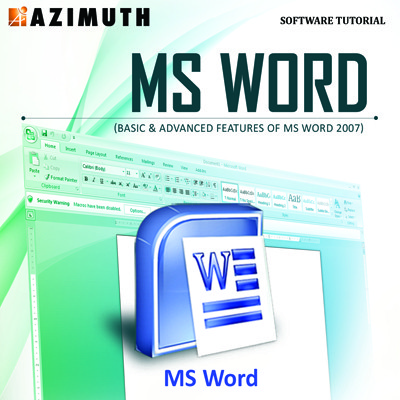 Azimuth Software Tutorial : MS Word (Basic & Advanced Features of MS Word 2007) Online Course(Voucher)