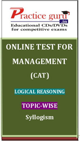 Practice Guru Management (CAT) Logical Reasoning Topic-wise - Syllogism Online Test(Voucher)