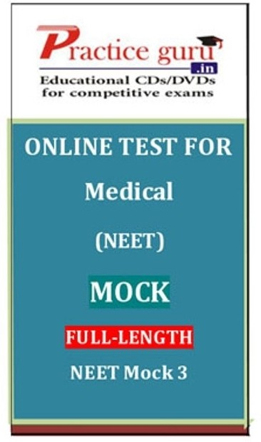 Practice Guru Medical (NEET) Mock Full-length NEET Mock 3 Online Test(Voucher)