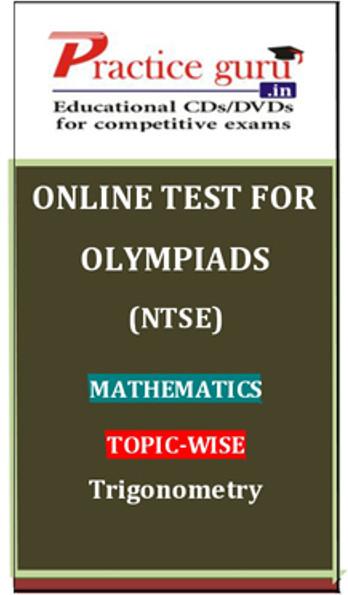 Practice Guru Olympiads (NTSE) Mathematics Topic-wise Trigonometry Online Test(Voucher)