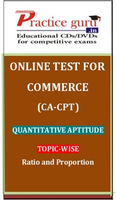 Practice Guru Commerce (CA - CPT) Quantitative Aptitude Topic-wise Ratio and Proportion Online Test(Voucher)
