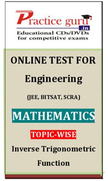 Practice Guru Engineering (JEE, BITSAT, SCRA) Mathematics Topic-wise - Inverse Trigonometric Function Online Test(Voucher)
