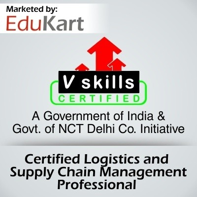 Vskills Certified Logistics and Supply Chain Management Professional Certification Course(Voucher)