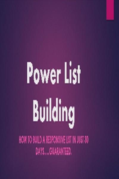 EasySkillz Power List Building : How to Build a Responsive List in Just 30 Days.....Guaranteed. Online Course(Voucher)