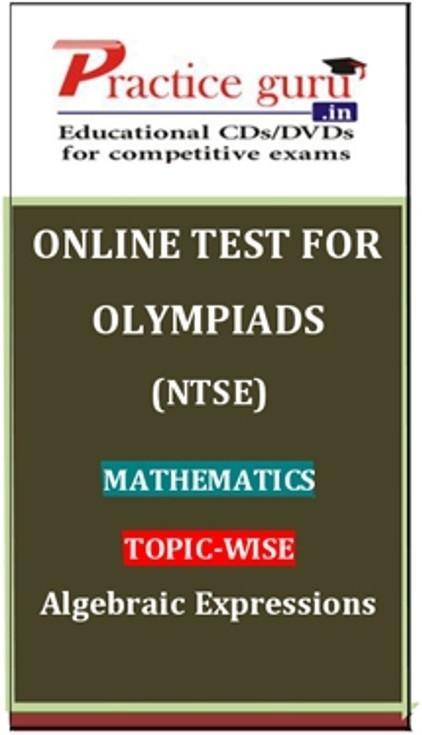 Practice Guru Olympiads (NTSE) Mathematics Topic-wise Algebraic Expressions Online Test(Voucher)