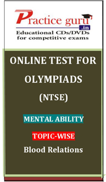 Practice Guru Olympiads (NTSE) Mental Ability Topic-wise Blood Relations Online Test(Voucher)