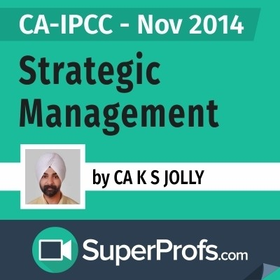 SuperProfs CA - IPCC Strategic Management by K. S. Jolly (Nov 2014) Online Course(Voucher)