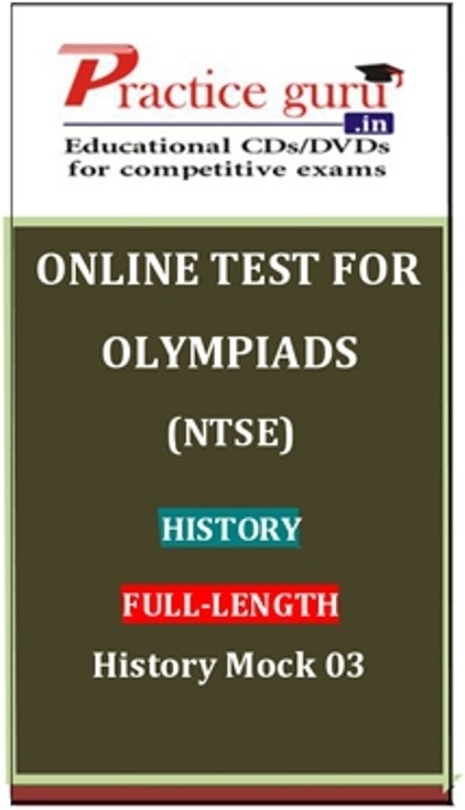 Practice Guru Olympiads (NTSE) History Full - Length History Mock 03 Online Test(Voucher)