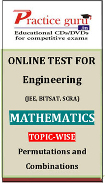 Practice Guru Engineering (JEE, BITSAT, SCRA) Mathematics Topic-wise - Permutations and Combinations Online Test(Voucher)