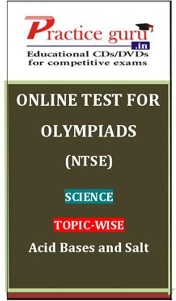 Practice Guru Olympiads (NTSE) Science Topic-wise Acid Bases and salt Online Test(Voucher)