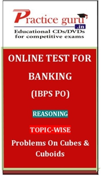 Practice Guru Banking (IBPS PO) Reasoning Topic-wise Problems on Cubes & Cuboids Online Test(Voucher)
