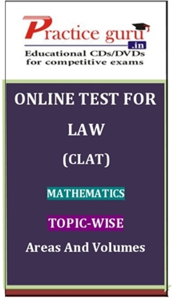 Practice Guru Law (CLAT) Mathematics Topic-wise Areas and Volumes Online Test(Voucher)