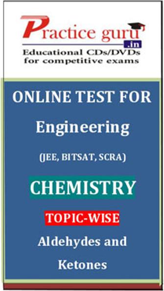 Practice Guru Engineering (JEE, BITSAT, SCRA) Chemistry Topic-wise - Aldehydes and Ketones Online Test(Voucher)