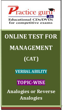 Practice Guru Management (CAT) Verbal Ability Topic-wise - Analogies or Reverse Analogies Online Test(Voucher)