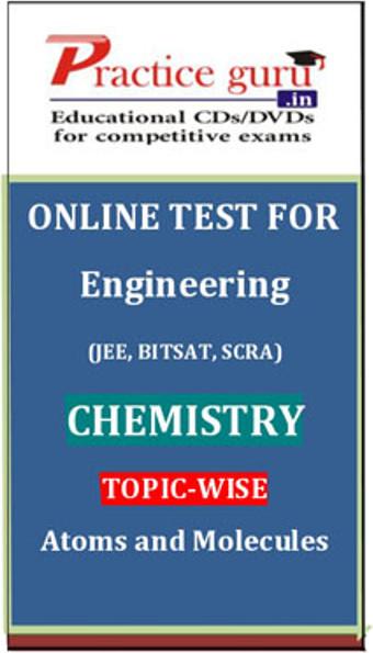 Practice Guru Engineering (JEE, BITSAT, SCRA) Chemistry Topic-wise - Atoms and Molecules Online Test(Voucher)