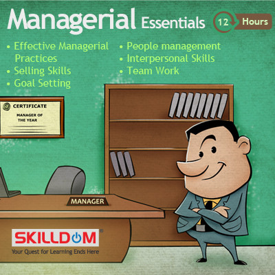 SKILLDOM Managerial Essentials : Effective Managerial Practices, Selling Skills, Goal Setting, People management, Interpersonal Skills, T Certification Course(User ID-Password)