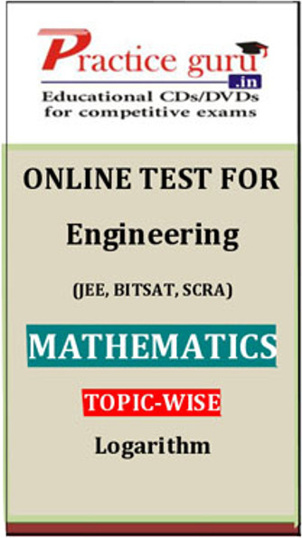 Practice Guru Engineering (JEE, BITSAT, SCRA) Mathematics Topic-wise - Logarithm Online Test(Voucher)