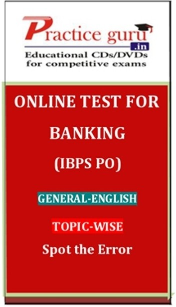 Practice Guru Banking (IBPS PO) General - English Topic-wise Spot the Error Online Test(Voucher)