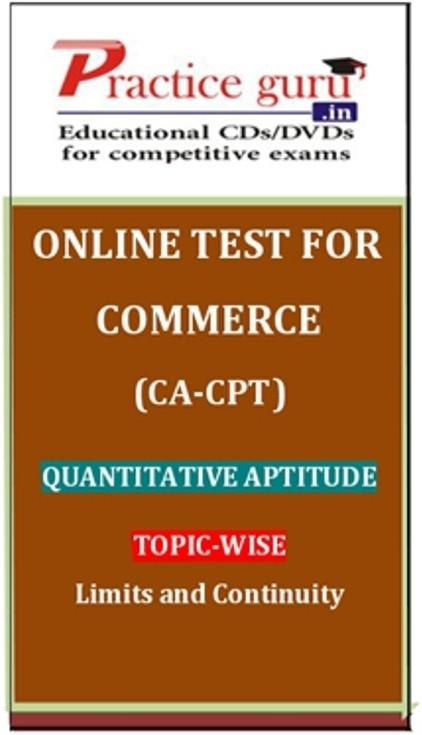 Practice Guru Commerce (CA - CPT) Quantitative Aptitude Topic-wise Limits and Continuity Online Test(Voucher)