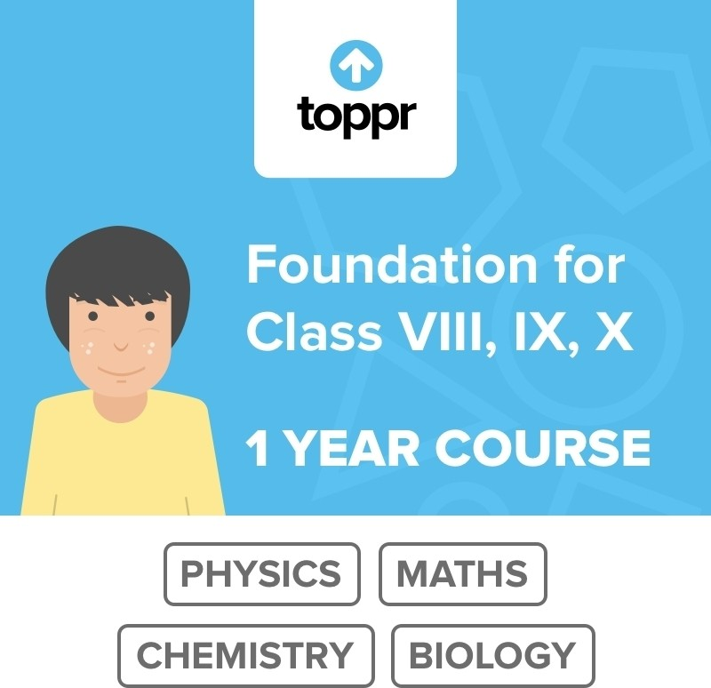 Toppr Foundation for VIII, IX, X - 1 Year Course Online Test(Voucher)