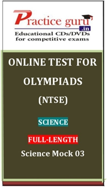 Practice Guru Olympiads (NTSE) Science Full - Length Science Mock 03 Online Test(Voucher)