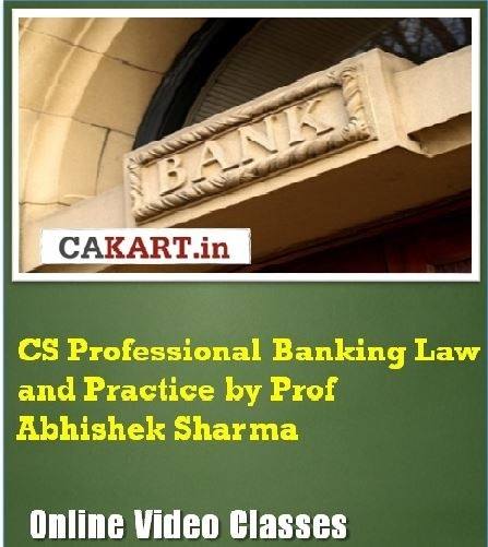CAKART CS Professional Banking Law and Practice by Prof. Abhishek Sharma Online Course(Voucher)