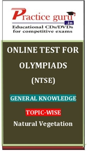Practice Guru Olympiads (NTSE) General Knowledge Topic-wise - Natural Vegetation Online Test(Voucher)