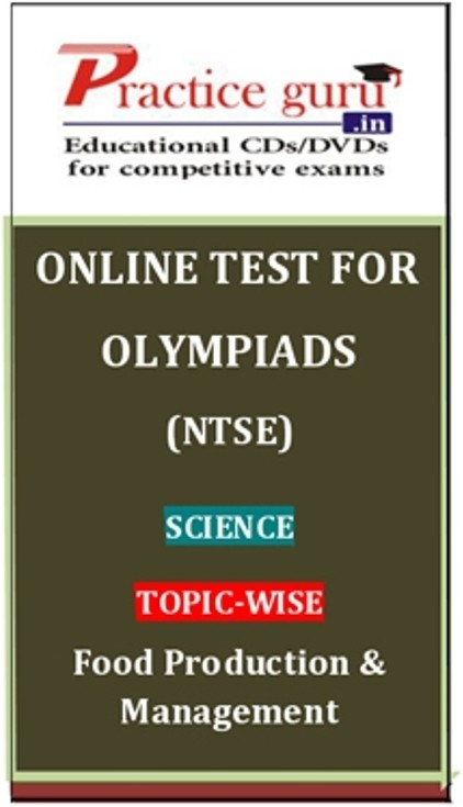 Practice Guru Olympiads (NTSE) Science Topic-wise Food Production & Management Online Test(Voucher)