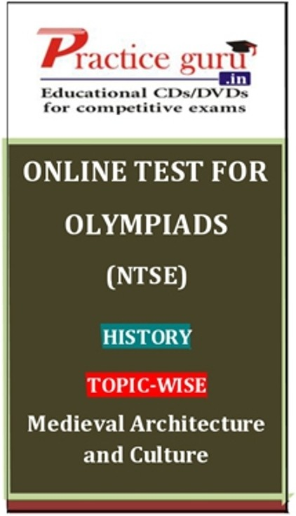 Practice Guru Olympiads (NTSE) History Topic-wise - Medieval Architecture and Culture Online Test(Voucher)