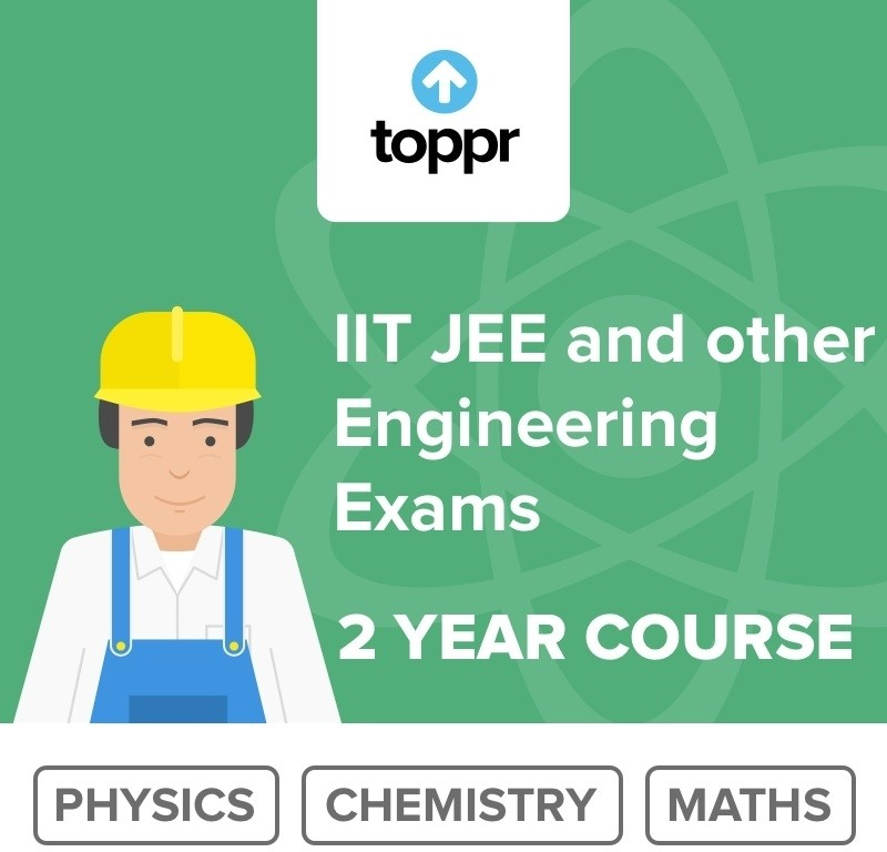 Toppr IIT JEE and other Engineering Exams - 2 Year Course Online Test(Voucher)