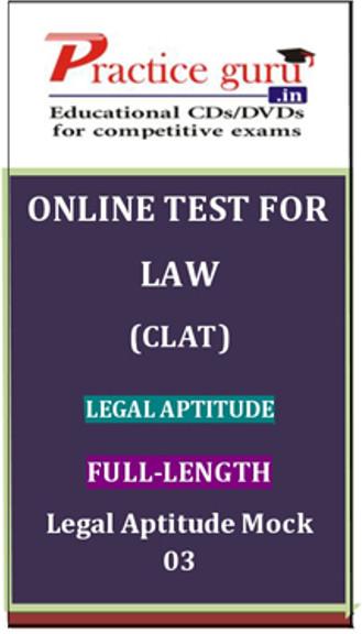 Practice Guru Law (CLAT) Legal Aptitude Full-length Legal Aptitude Mock 03 Online Test(Voucher)