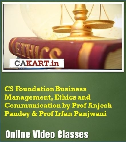 CAKART CS Foundation Business Management, Ethics and Communication by Prof. Anjesh Pandey & Prof. Irfan Panjwani Online Course(Voucher)