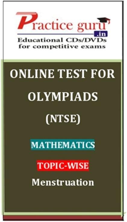 Practice Guru Olympiads (NTSE) Mathematics Topic-wise Menstruation Online Test(Voucher)