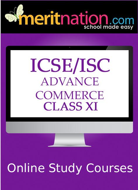 Meritnation ICSE / ISC - Advance Commerce (Class 11) School Course Material(Voucher)