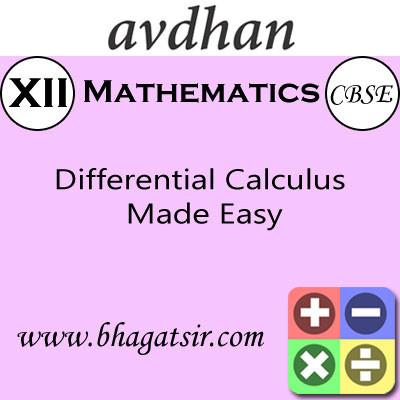 Avdhan CBSE - Mathematics Differential Calculus Made Easy (Class 12) School Course Material(Voucher)