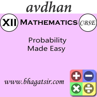 Avdhan CBSE - Mathematics Probability Made Easy (Class 12) School Course Material(Voucher)
