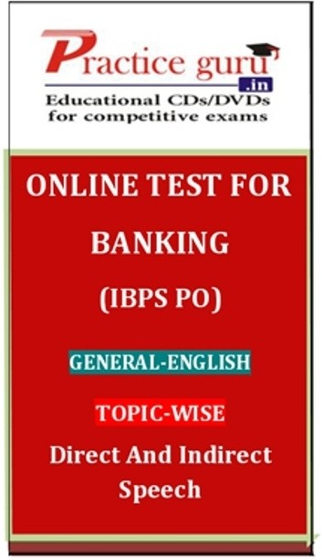 Practice Guru Banking (IBPS PO) General - English Topic-wise Direct and Indirect Speech Online Test(Voucher)