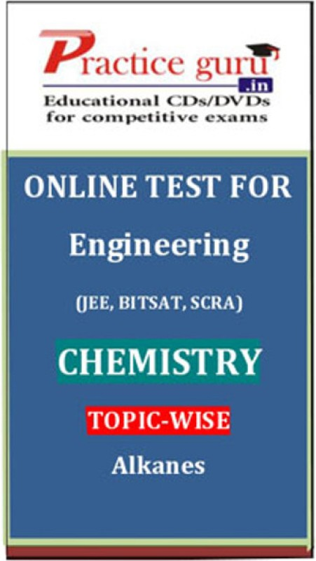Practice Guru Engineering (JEE, BITSAT, SCRA) Chemistry Topic-wise - Alkanes Online Test(Voucher)